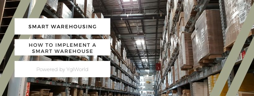 Smart Warehousing: How to implement a smart warehouse?